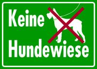 Hinweisschild, Keine Hundewiese, 250 x 350 mm