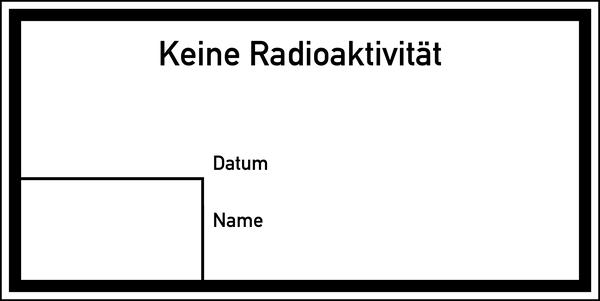 Warnschild Strahlenschutz Keine Radioaktivität (E300)