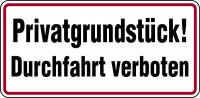 Hinweisschild, Privatgrundstück! Durchfahrt verboten, 170x350mm, Alu geprägt