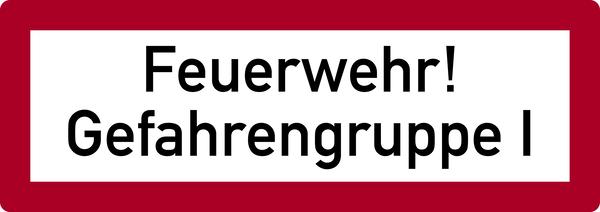 Brandschutzzeichen, Feuerwehr! Gefahrengruppe I - DIN 4066