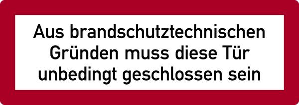 Brandschutzzeichen, Aus brandschutztechnischen Gründen... - DIN 4066