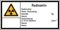 Warnschild Strahlenschutz Radioaktiv (E10)