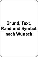 Hinweisschild, Aluminium: Rand geprägt - Farben, Text und Symbol nach Wunsch - Hochformat