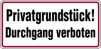 Hinweisschild, Privatgrundstück! Durchgang verboten, 170x350mm, Alu geprägt