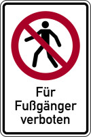 Verbotsschild, Kombischild, Für Fußgänger verboten, 300 x 200 mm, Aluverbund, ISO 7010