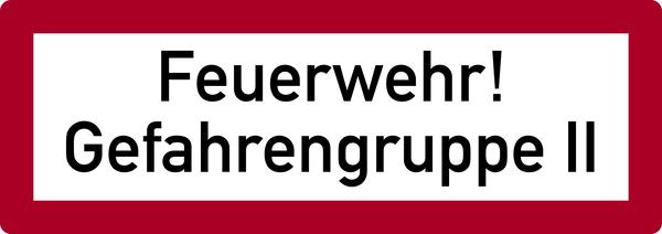 Brandschutzzeichen, Feuerwehr! Gefahrengruppe II - DIN 4066