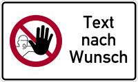 Kombischild, Zutritt für Unbefugte verboten + Text nach Wunsch