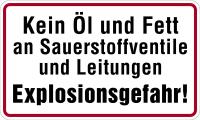 Hinweisschild, Kein Öl u. Fett an Sauerstoffventile, Aluminium, 120 x 200 mm