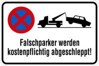 Parkverbotsschild, Falschparker werden abgeschleppt, 400x600mm, Alu glatt