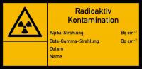 Warnschild Strahlenschutz Radioaktiv - Kontamination (E100)