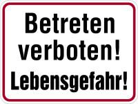 Hinweisschild, Betreten verboten! Lebensgefahr!, 300x400mm, Alu geprägt