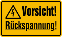 Warnschild, Vorsicht! Rückspannung!, 120 x 200 mm