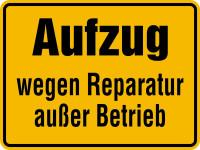 Hinweisschild, Aufzug wegen Reparatur außer Betrieb, Magnetfolie, 150 x 200 mm