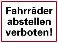 Hinweisschild, Fahrräder abstellen verboten!, 150 x 200 mm