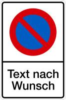 Parkverbotsschild, Eingeschränktes Haltverbot mit Wunschtext