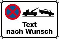 Parkverbotsschild, Absolutes Haltverbot, Abschlepper & Wunschtext, 400x600mm, Alu glatt