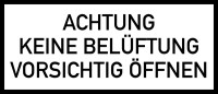 Hinweisschild, Achtung keine Belüftung, 150x350mm, Folie