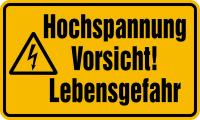 Warnschild, Hochspannung Vorsicht! Lebensgefahr