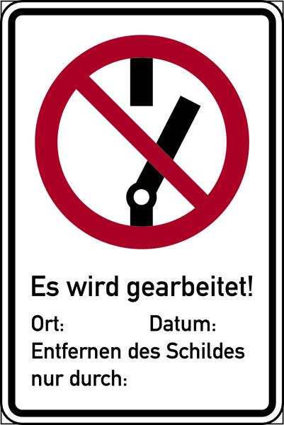 Kombischild, Nicht schalten / Es wird gearbeitet - DIN 4844