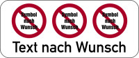 Verbotsschild, 3 Symbole + Wunschtext, 250x600mm, Alu glatt - Schildergenerator