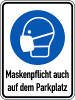 Kombischild, Maskenpflicht auch auf dem Parkplatz, Aluverbund, 400 x 300 mm