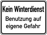 Hinweisschild, Kein Winterdienst Benutzung auf eigenen Gefahr