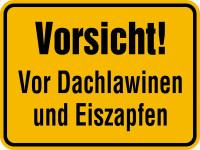 Hinweisschild, Vorsicht! Vor Dachlawinen und  Eiszapfen, Aluminium, 300 x 400 mm