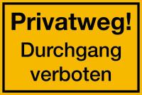 Hinweisschild, Privatweg! Durchgang verboten, 200x300mm, Kunststoff