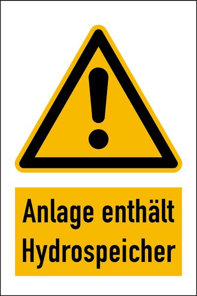 Warnzeichen Kombischild Anlage enthält Hydrospeicher