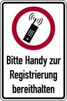 Hinweisschild, Bitte Handy zur Registrierung bereithalten, 300 x 200 mm, Folie