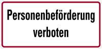 Hinweisschild, Personenbeförderung verboten, Aluminium, 170 x 350 mm
