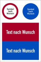 Kombischild, Verbotszeichen + Gebotszeichen + Wunschtext