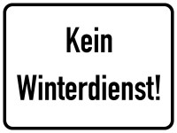Hinweisschild, Kein Winterdienst!, Aluminium, 300 x 400 mm