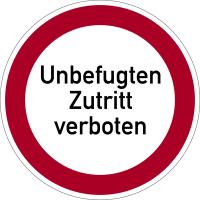 Verbotszeichen, Unbefugten Zutritt verboten - praxisbewährt