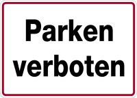 Hinweisschild, Parken verboten, 250x350mm, Alu geprägt