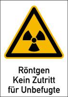 Warnschild Strahlenschutz Röntgen - Kein Zutritt für Unbefugte (WS 120)