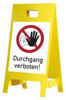 Warnaufsteller, Durchgang verboten, Kunststoff, 650 x 350 mm