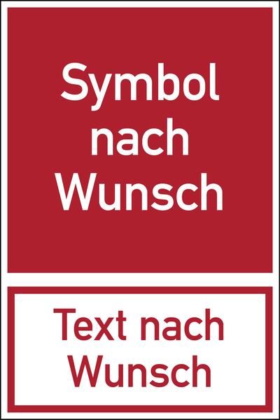 Brandschutzzeichen, Kombischild Symbol und Text nach Wunsch