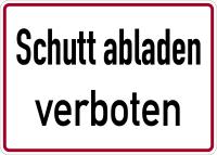 Baustellenkennzeichnung Schutt abladen verboten