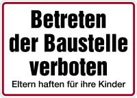 Hinweisschild, Betreten der Baustelle verboten / Eltern haften, 250x350mm
