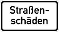 Verkehrszeichen - Straßenschäden, Zusatzzeichen 1007-34