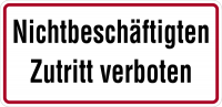 Hinweisschild, Nichtbeschäftigten Zutritt verboten, Alu geprägt, 170 x 350 mm