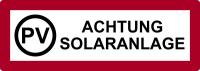 Brandschutzzeichen, PV Achtung Solaranlage - DIN 4066