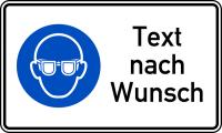 Kombischild, Augenschutz benutzen + Text nach Wunsch, 150 x 250 mm