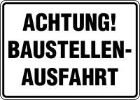 Baustellenschild, Achtung! Baustellenausfahrt, 250x350mm, Alu geprägt