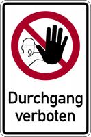 Kombischild, Durchgang verboten - DIN 4844