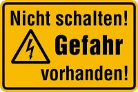 Warnschild, Nicht schalten! Gefahr vorhanden!, 120 x 200 mm