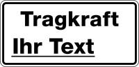 Tragkraftschild mit Wunschtext, schwarz/weiß