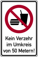 Verbotsschild, Kombischild, Kein Verzehr im Umkreis von 50 Metern!, Aluminium