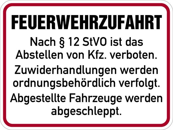 Hinweisschild, Feuerwehrzufahrt nach §12 StVO